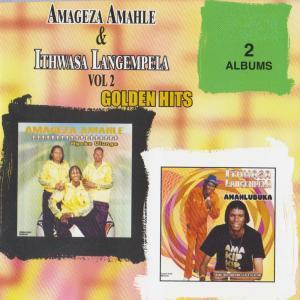 Album Amageza Amahle & Ithwasa Langempela Vol.2 from Ithwasa Langempela