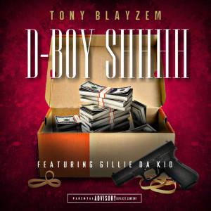 Album D-Boy Shhhh from Gillie Da Kid