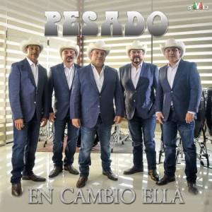 Album En Cambio Ella from Pesado