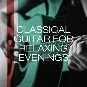 Album Classical guitar for relaxing evenings from Classical Music