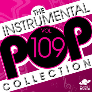 The Hit Co.的專輯The Instrumental Pop Collection, Vol. 109