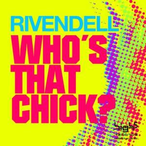 Album Who´s That Chick from Rivendell