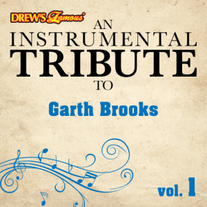 The Hit Crew的專輯An Instrumental Tribute to Garth Brooks, Vol. 1