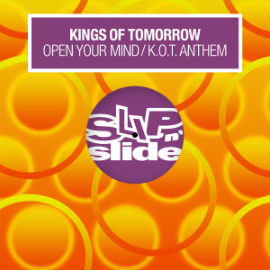 Album Open Your Mind / K.O.T. Anthem from Kings Of Tomorrow