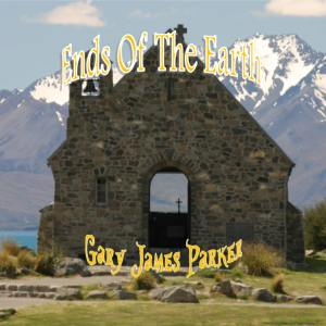 Album Ends of the Earth from Gary James Parker
