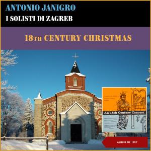 Antonio Janigro的專輯18Th Century Christmas (Album of 1957) (Explicit)