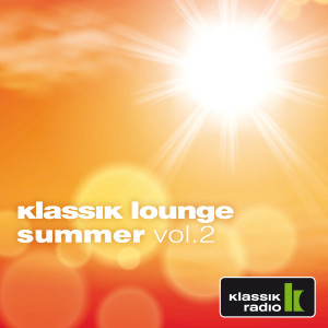 Album Klassik Lounge Summer, Vol. 2 from Dj Nartak