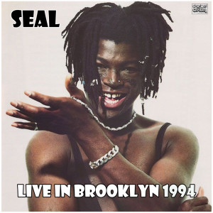 Seal的專輯Live In Brooklyn 1994