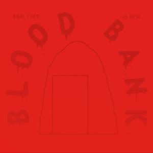 Bon Iver的專輯Blood Bank EP (10th Anniversary Edition)