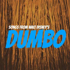 Album Songs from Walt Disney's 'Dumbo' from Ned Washington