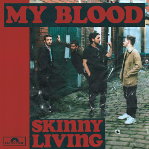 Album My Blood from Skinny Living