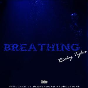 Album Breathing from Ricky Tyler