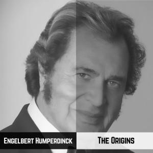 Engelbert Humperdinck的專輯The Origins