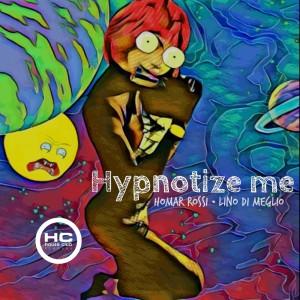 Album Hypnotize Me from Lino Di Meglio