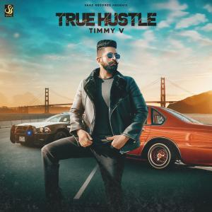 Album True Hustle from Timmy V