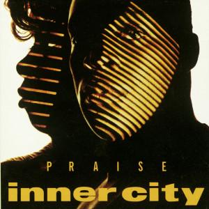 Praise 1992 Inner City