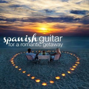Album Spanish Guitar for a Romantic Getaway from Various Artists