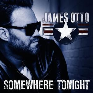 Album Somewhere Tonight from James Otto
