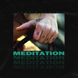 Album Meditation (Explicit) from Dennis Lloyd