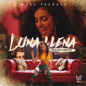 Listen to Luna Llena song with lyrics from Malu Trevejo