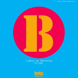 Bethoven Lullaby for My Baby, Vol. 4