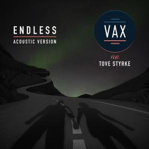Album Endless (Acoustic Version) from Vax
