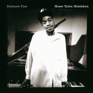 Album Darkness Pass from Moses Molelekwa