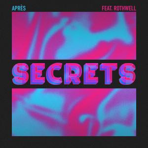 Album Secrets (feat. Rothwell) from Apres
