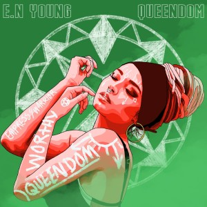 Album Queendom from E.N Young