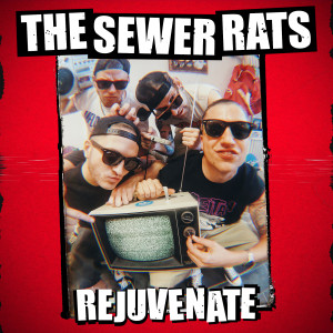 Album Rejuvenate from The Sewer Rats