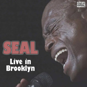 Seal的專輯Live in Brooklyn