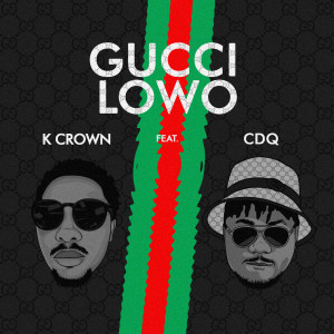 Album Gucci Lowo (Explicit) from CDQ