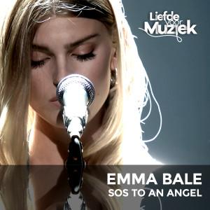 Album SOS to an Angel - uit Liefde Voor Muziek (Live) from Emma Bale