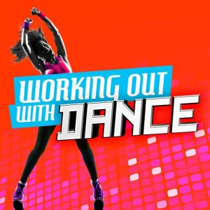 Album Working out with Dance from Dance Workout