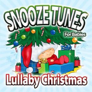 收聽Snooze Tunes for Babies的White Christmas歌詞歌曲