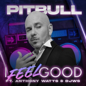 Album I Feel Good from Pitbull
