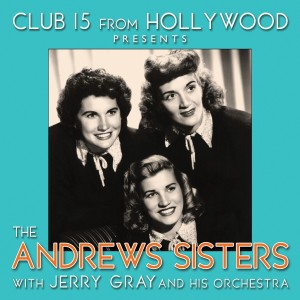 Album Club 15 from Hollywood Presents The Andrews Sisters from The Andrews Sisters