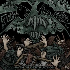 Album Truth & Malice 2: Path of Destruction from Lateb
