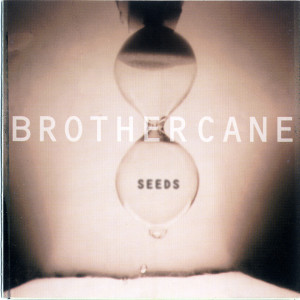 Seeds 1995 Brother Cane