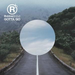 RubberBand的專輯Gotta Go