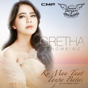 Ku Mau Taat Tanpa Batas - Single dari Gretha Sihombing