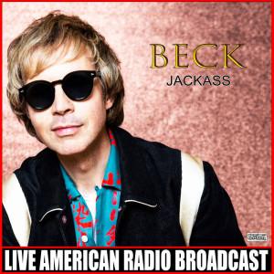 Beck的專輯Jackass (Live) (Explicit)