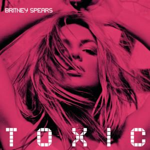 Britney Spears的專輯Toxic (Y2K & Alexander Lewis Remix)