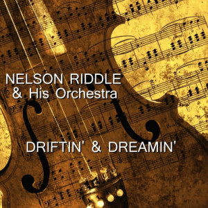Album Drifting & Dreaming from Nelson Riddle