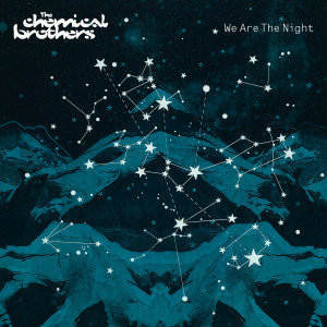 We Are The Night 2007 The Chemical Brothers