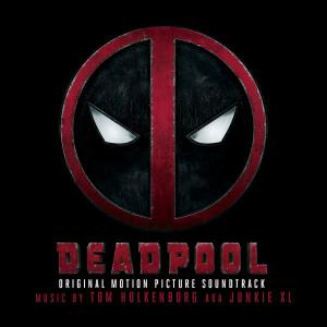 Album Deadpool (Original Soundtrack Album) from Junkie XL