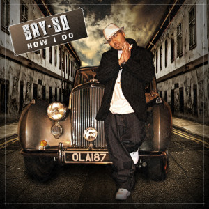 Album How I Do from Say-So