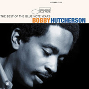 The Best Of The Blue Note Years 2001 Bobby Hutcherson
