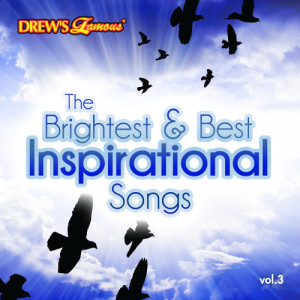 The Hit Crew的專輯The Brightest & Best Inspirational Songs, Vol. 3