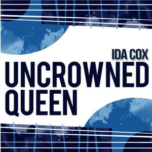 Album Uncrowned Queen from Ida Cox
